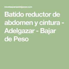 Batido reductor de abdomen y cintura - Adelgazar - Bajar de Peso Delicious Chocolate, Chocolate Desserts, Pilates Video, Smoothies, Tips, Women's Fashion, Night, Healthy, Easy