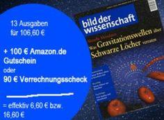 """Bild der Wissenschaft: 13 Ausgaben für 6,60 Euro frei Haus dank Amazon-Gutschein https://www.discountfan.de/artikel/lesen_und_probe-abos/bild-der-wissenschaft-13-ausgaben-fuer-660-euro-frei-haus-dank-amazon-gutschein.php Normalerweise kosten die 13 Ausgaben von """"Bild der Wissenschaft"""" stolze 106,60 Euro, jetzt sind sie dank eines Amazon-Gutscheins zum Schnäppchenpreis von nur 6,60 Euro zu haben – macht pro Heft und Lieferung gerade einmal 51 Cent. Bild d"""