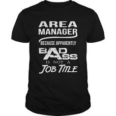 AREA MANAGER T Shirts, Hoodies. Check price ==► https://www.sunfrog.com/LifeStyle/AREA-MANAGER-125698403-Black-Guys.html?41382