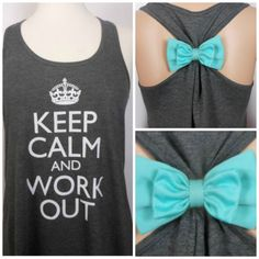 Keep Calm and Work Out / Workout Tank Top by GlamUpFitnessApparel, $25.00 @Shelby Cornett we need cute workout clothes :D