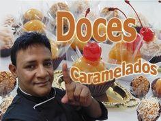 Doces Caramelados que podem durar de 24 a 72 hs. - YouTube