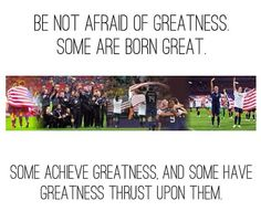 Soccer page.Be not afraid of greatness. Shes The Man Quotes, Soccer Motivation, Workout Motivation, Girls Playing Football, Play Soccer, Soccer Stuff, She's The Man, Soccer Inspiration, Soccer Quotes