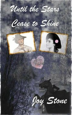 Until the Stars Cease to Shine by Joy Stone, http://www.amazon.com/dp/B00HLP28QG/ref=cm_sw_r_pi_dp_IFpvtb0C48XPH