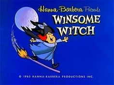The Atom Ant/Secret Squirrel Show, Hanna Barbera, 1965 ~ Winsome Witch