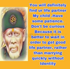 Sai Baba Pictures, God Pictures, Love Life, Life Is Good, Wisdom Quotes, Me Quotes, Sai Baba Quotes, Baba Image, Puja Room