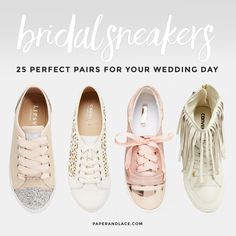 Bridal Sneakers. Really? 25 Pairs That Might Change Your Mind! - Paper & Lace