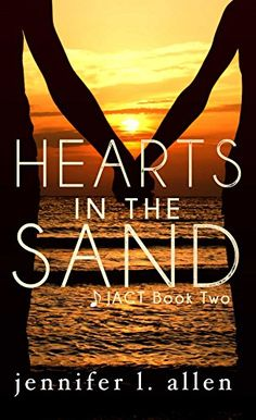 Hearts in the Sand (JACT 2) by Jennifer L. Allen https://www.amazon.com/dp/B01C7IW1VI/ref=cm_sw_r_pi_dp_x_NNuiyb5XYKCMS