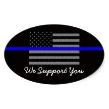 WE SUPPORT YOU POLICE GLOSSY OVAL STICKER