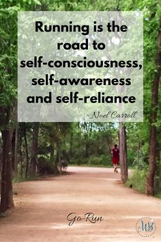 """Running Inspiration:""""Running is the road to self-consciousness, self-awareness and self-reliance"""" - Noel Carroll Running Humor, Running Quotes, Running Motivation, Running Workouts, Keep Running, Running Tips, Trail Running, Why I Run, Just Run"""