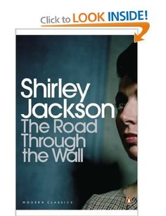 The Road through the Wall, Shirley Jackson
