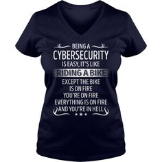 Being a Cybersecurity like Riding a Bike Job Title TShirt #gift #ideas #Popular #Everything #Videos #Shop #Animals #pets #Architecture #Art #Cars #motorcycles #Celebrities #DIY #crafts #Design #Education #Entertainment #Food #drink #Gardening #Geek #Hair #beauty #Health #fitness #History #Holidays #events #Home decor #Humor #Illustrations #posters #Kids #parenting #Men #Outdoors #Photography #Products #Quotes #Science #nature #Sports #Tattoos #Technology #Travel #Weddings #Women