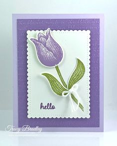 Tuesday Tutorial - Timeless Tulips - Stamping With Tracy - - Tuesday Tutorial – Timeless Tulips – Stamping With Tracy Basteln Karten Stamping Up Cards, Get Well Cards, Heartfelt Creations, Paper Cards, Flower Cards, Cute Cards, Making Ideas, Cardmaking, Birthday Cards