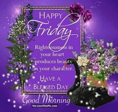 Happy Friday, Have A Blessed Day, Good Morning friday good morning friday quotes… Friday Morning Quotes, Good Morning Friday, Morning Greetings Quotes, Good Morning Picture, Good Morning Friends, Good Morning Good Night, Good Morning Wishes, Good Morning Quotes, Morning Messages