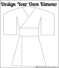 Design Your Own Kimono ---> Learning About Japan: At Home and Church Suzanne, with a Z, with a z Broadhurst Around The World Crafts For Kids, Around The World Theme, Art For Kids, Multicultural Activities, Preschool Activities, Infant Activities, Japan For Kids, Passport Template, Culture Day