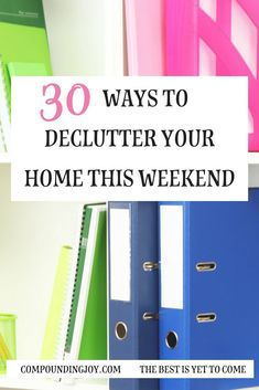 30 Ways to Declutter Your Home This Weekend. Knowing where to begin to declutter is difficult and can be so very overwhelming. Declutter Home, Declutter Your Life, Organizing Your Home, Organising, Organizing Tips, Planners, Clutter Control, Clutter Free Home, Home Organization Hacks