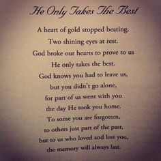 He Only Takes The Best! Our memories will always last forever and ever! Love you Rock, Dad, and Papa. Tu Me Manques, Poem About Death, Funeral Poems, Funeral Readings, Funeral Cards, Missing My Son, Miss You Dad, Grieving Quotes, Prayers