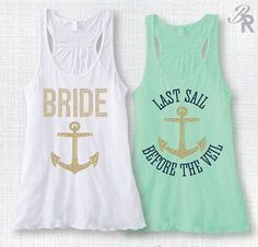 Last Sail Before the Veil-Bride w/GOLD Anchor-Nautical Bachelorette Party Tank Top-Bachelorette Party Cruise-Nautical Theme Bridal Party