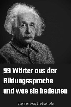99 Eigenschaftswörter aus der Bildungssprache und was sie bedeuten. 99 Property words from the education language and what they mean. Clever terms that you can use immediately in your t Characteristics Words, Languages Online, German Language Learning, E Mc2, Elementary Education, Albert Einstein, Monday Motivation, Good To Know, Meant To Be