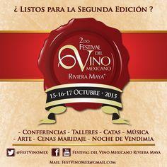 2do. Festival del Vino Mexicano Riviera Maya   15-16-17 de Octubre 2015
