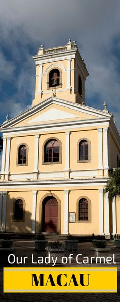 Our Lady of Carmel Catholic Church. MACAU - Special Administrative Region of CHINA