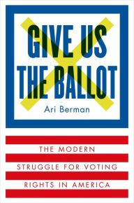 Countless books have been written about the civil rights movement, but far less attention has been paid to what happened after the dramatic passage of the Voting Rights Act (VRA) in 1965 and the turbulent forces it unleashed. Give Us the Ballot tells this story for the first time.