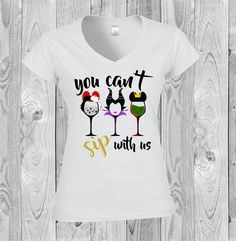 ba72bbff Disney shirt, Food and Wine, Epcot, women's shirt, matching shirts, group  shirts, drinking, You Can't Sip with Us