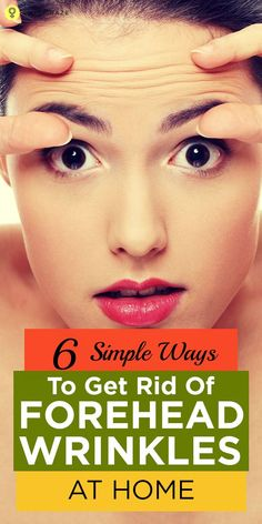 10 Simple Ways To Get Rid Of Forehead Wrinkles At Home – They Worked For Me-Noticing the lines on forehead may not be a pleasant experience. Worry not, know how to get rid of forehead wrinkles naturally by these 10 simple remedies