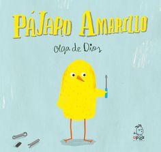 Pájaro Amarillo – OLGA de DIOS