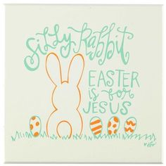 """Add some light-hearted humor to your home with Silly Rabbit Easter is for Jesus MDF Block. This cute decorative piece features the phrase, """"Silly Rabbit Easter is for Jesus,"""" and adorable springtime colors in green and orange. Cuteness is expanded even further with the tiny little bunny and patterned Easter eggs beside him. Hang this cute wall decor on your wall in your kitchen, living room, or your office. Hoppy Easter! Dimensions: Length: 1 1/2"""" Width: 6"""" Height: 6"""" Hanging hardware is not…"""