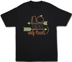 No Tricks Only Treats Halloween Shirt 100% preshrunk cotton Unisex fit for boys and girls Toddler and youth sizes