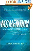 Momentum: Five Keys from the Lord's Prayer to Getting Unstuck and Moving Forward