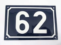 Blue and White French House Number Plate -  No. 62