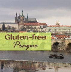 Gluten-free in Prague: A Summary – The Happy Coeliac