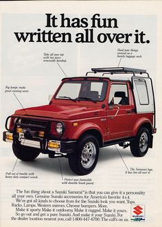 Suzuki Samurai 1988 ad. We had one of these and it was phenomenally reliable.