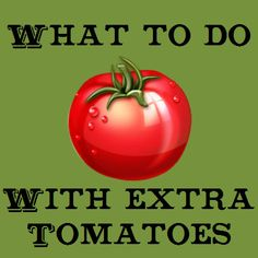 RHGS Outdoor & Gardening Blog: Tomatoes Coming Out of Your Ears?