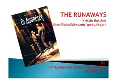 Our story The runaways