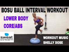 Bosu Ball Workout, Cardio, Lower Body and Core Exercises - YouTube