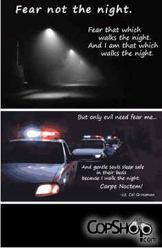 Fear not the night...