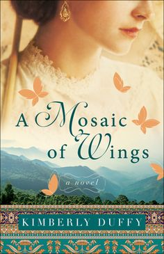 A Mosaic of Wings by: Kimberly Duffy Historical Fiction Novels, Historical Romance, Fiction Books, Wings Book, Bethany House, Valedictorian, The Last Song, The Rival, College Classes