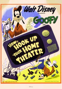 Goofy in How to Hook Up Your Home Theater
