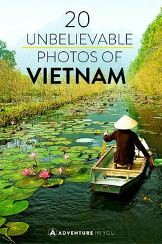 Vietnam is a country that is wide and varied. Check out these 20 unbelievably stunning photos of the country and start planning your next trip.