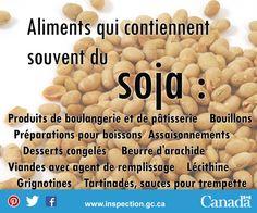 Si vous êtes allergique au soja, ou connaissez quelqu'un qui l'est, lisez bien l'étiquette de ces aliments. Les Allergies, Beans, Vegetables, Desserts, Food, Dressing, Drink, Baked Goods, Vegetable Dips