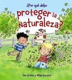 """""""¿Por qué debo proteger la naturaleza?"""" Los 12 libros más recomendados sobre medio ambiente para niños"""