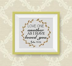 BUY 2, GET 1 FREE! Bible Verse Cross Stitch Pattern, pdf counted cross stitch pattern, Love One Another as I have loved you, P161