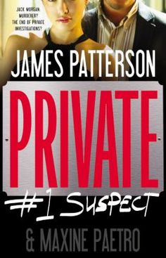 Private : #1 suspect by James Patterson
