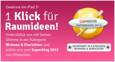 PLEASE SUPPORT US AND VOTE! Vote For Raumideen And Win A IPad3!
