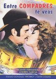 Entre Compadres Te Veas [DVD] [1988]