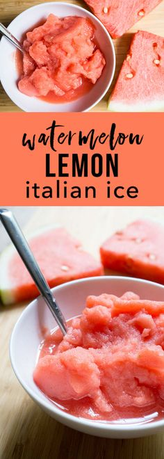Watermelon Lemon Italian Ice. A refreshing and LIGHT dessert made in the blender.  Only 77 calories per bowl.