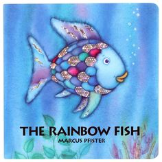 """""""The Rainbow Fish shared his scales left end right. And the more he gave away, the more delighted he became. When the water around him filled with glimmering scales, he at last felt at home among the other fish."""""""