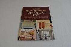Architectural Trim Nancy E Berry Quarry Books 2007 Paperback 1218-9-22